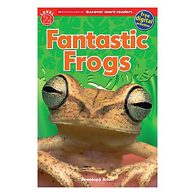 Scholastic Discover More Reader Lvl 2: Fanastic Frogs