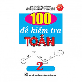 100 Đề Kiểm Tra Toán Lớp 2