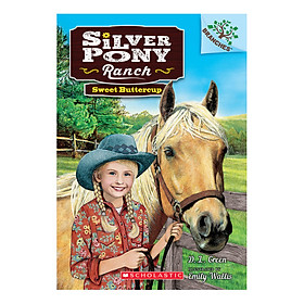 Silver Pony Ranch Book 2: Sweet Buttercup