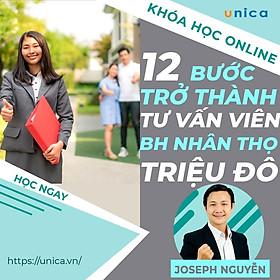 Khóa học SALE BÁN HÀNG- 12 bước trở thành Tư Vấn Viên triệu đô (MDRT) UNICA.VN