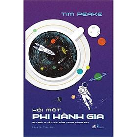 Sách - Hỏi một phi hành gia (tặng kèm bookmark thiết kế)