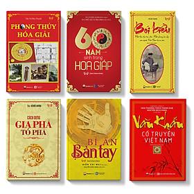 Sách - Combo 6 cuốn: 60 năm sinh; Bói kiều; Phong thủy hóa giải; Cách dựng gia phả; Bí ẩn bàn tay; Văn khấn cổ truyền