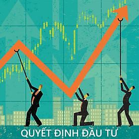 Khóa học Quyết định đầu tư