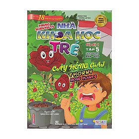 Nhà Khoa Học Trẻ - Cấp Độ 1 - Tập 5 (Sách Song Ngữ Anh - Việt)