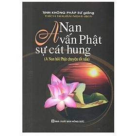 A Nan Vấn Phật sự cát hung