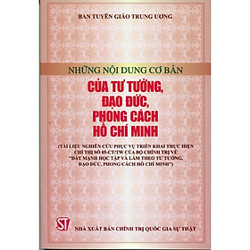 Sách Những Nội Dung Cơ Bản Tư Tưởng Đạo Đức Phong Cách Hồ Chí Minh
