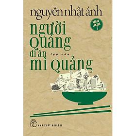 Người Quảng Đi Ăn Mì Quảng (Tái Bản Lần 7/2020)