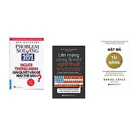 Combo 3 cuốn sách: Người Thông Minh Giải Quyết Vấn Đề Như Thế Nào? + Lên mạng cũng là một nghệ thuật + Mật mã tài năng