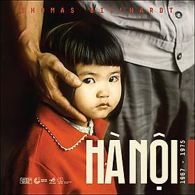 Hà Nội 1967 - 1975 (Camera Work)