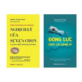 Combo Sách: Nghịch Lý Của Sự Lựa Chọn + Động Lực Chèo Lái Hành Vi