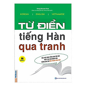 Từ Điển Tiếng Hàn Qua Tranh (Tặng kèm iring siêu dễ thương s2)