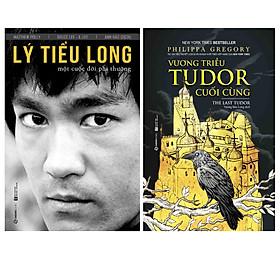 Combo 02 Quyển Lý Tiểu Long & Vương Triều Tudor Cuối Cùng