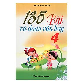 135 Bài Và Đoạn Văn Hay Lớp 4 - Tái Bản