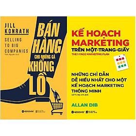 Combo Sách - Bán Hàng Cho Những Gã Khổng Lồ + Kế Hoạch Marketing Trên Một Trang Giấy