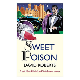 Sweet Poison - Lord Edward Corinth and Verity Browne