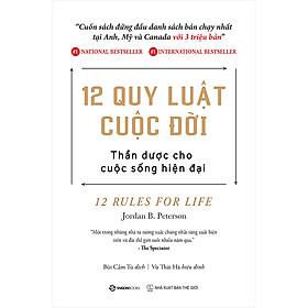 12 Quy Luật Cuộc Đời: Thần Dược Cho Cuộc Sống Hiện Đại