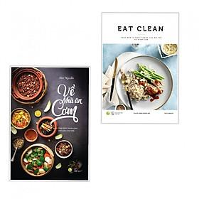 Combo Về Nhà Ăn Cơm + EAT CLEAN Thực Đơn 14 Ngày Thanh Lọc Cơ Thể Và Giảm Cân (2 Cuốn)