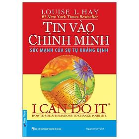 I Can Do It - Tin Vào Chính Mình - Tái Bản 2019