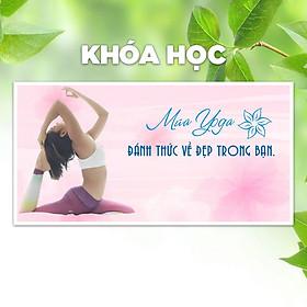Khóa Học Múa Yoga - Đánh Thức Vẻ Đẹp Trong Bạn