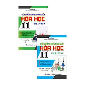Combo Bồi Dưỡng Học Sinh Giỏi Hóa Học 11 Tập 1 + 2 (Hữu Cơ + Vô Cơ)