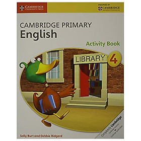 Cambridge Primary English Stage 4 Activity Book (Cambridge International Examinations)