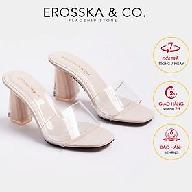 Dép cao gót quai trong Erosska thời trang mũi vuông gót trong cao 9cm EM040