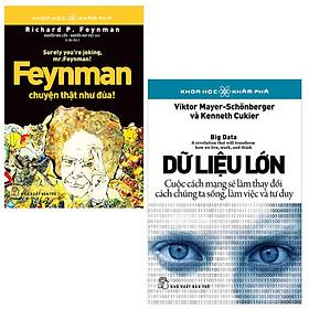 Combo Khoa Học Khám Phá - Dữ Liệu Lớn  và Feynman Chuyện Thật Như Đùa