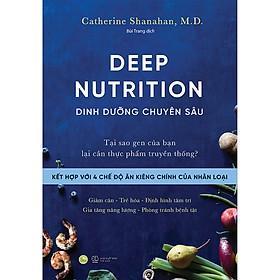 DEEP NUTRITION - Dinh Dưỡng Chuyên Sâu