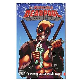 Marvel Comics: Despicable Deadpool Vol 1