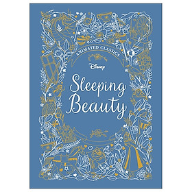 Sleeping Beauty (Disney Animated Classics) – Begin your classic collection!