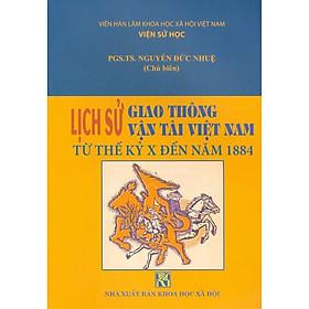 Lịch Sử Giao Thông Vận Tải Việt Nam Từ Thế Kỷ X Đến Năm 1884