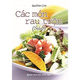 Sách - Các Món Rau Trộn (Salad)