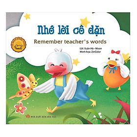 Truyện Tranh Đồng Thoại - Nhớ Lời Cô Dặn - Remember Teacher's Words (Song Ngữ Việt - Anh)(Tái Bản)