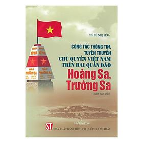 Công Tác Thông Tin, Tuyên Truyền Chủ Quyền Việt Nam Trên Hai Quần Đảo Hoàng Sa, Trường Sa (Sách Tham Khảo)