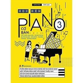 Học Đệm Piano Cơ Bản 3 (Tái Bản 2020)