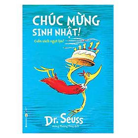 Dr.Seuss - Chúc Mừng Sinh Nhật!