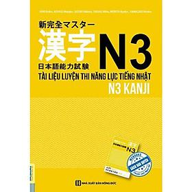 Tài Liệu Luyện Thi Năng Lực Tiếng Nhật N3 - Kanji (Tặng Bookmark độc đáo)