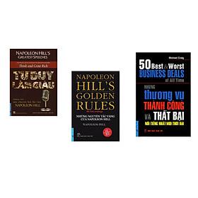 Combo 3 cuốn sách: Tư Duy Làm Giàu - Những bài nói chuyện bất hủ của Napoleon Hill + Những Nguyên Tắc Vàng Của NAPOLEON HILL + Những Thương Vụ Thành Công và Thất Bại
