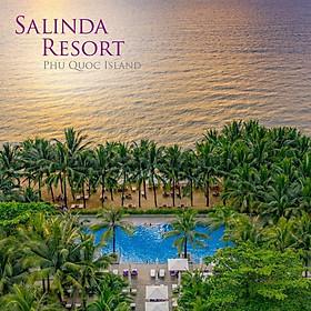 Gói 3N2Đ Salinda Resort 5* Phú Quốc - 02 Bữa Buffet Sáng, 01 Bữa Tối Sang Trọng, Xe Đón Tiễn Sân Bay, Hồ Bơi, Bãi Biển Riêng