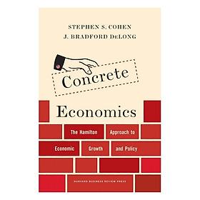 Harvard Business Review: Concrete Economics