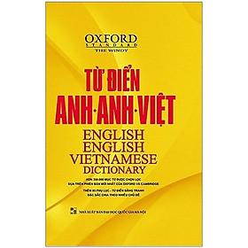 Từ Điển Oxford Anh - Anh - Việt (Bìa Vàng) (Tái Bản)