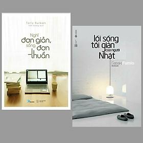 Combo 2 cuốn sách hay về  những trải nghiệm  sống tối giản : Nghĩ Đơn Giản, Sống Đơn Thuần + Lối Sống Tối Giản Của Người Nhật/ Top sách kĩ năng sống hay nhất