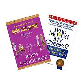 Combo Cuốn Sách Hoàn Hảo Về Ngôn Ngữ Cơ Thể - Body Language + Ai Lấy Miếng Pho Mát Của Tôi - Tái Bản (2 cuốn)