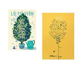 Combo 2 cuốn sách: Cuộc đời rực rỡ đừng sống không màu + Dù con sống thế nào, mẹ cũng luôn ủng hộ( Tái bản)