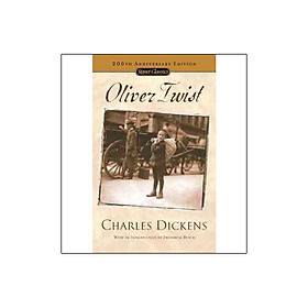 Oliver Twist (Signet Classic - 200th Anniversary Edition)