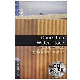 Oxford Bookworms Library (3 Ed.) 4: Doors to a Wider Place: Stories from Australia Audio CD Pack
