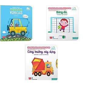 Combo 3 Cuốn sách giúp bé phát triển tư duy logic về vận động:  Sách chuyển động - Song ngữ A-V: Phương tiện giao thông + Công trường xây dựng + Bóng đá