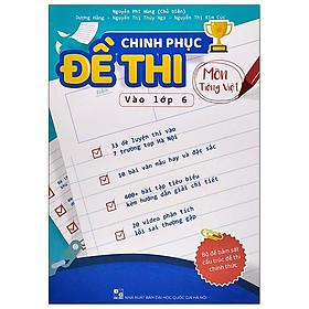 Chinh Phục Đề Thi Môn Tiếng Việt Vào Lớp 6