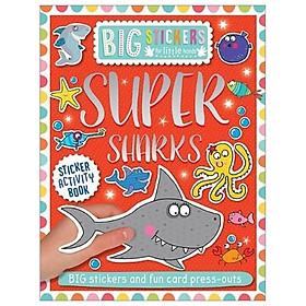 Big Stickers For Little Hands: Super Sharks