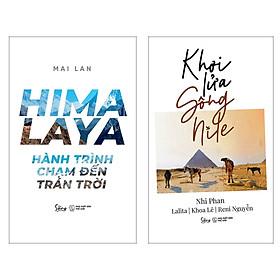 Combo Sách Du Ký : HIMALAYA – Hành Trình Chạm Đến Trán Trời + Khơi Lửa Sông Nile